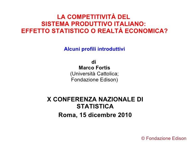 LA COMPETITIVIT À DEL  SISTEMA PRODUTTIVO ITALIANO:  EFFETTO STATISTICO O REALTÀ ECONOMICA? Alcuni profili introduttivi di...