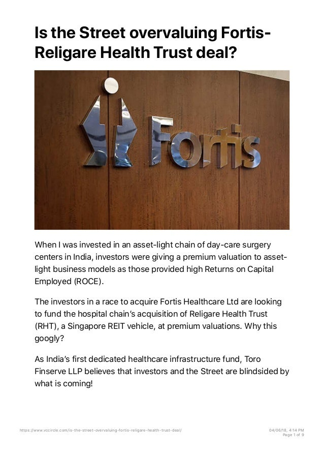 Is the Street overvaluing Fortis- Religare Health Trust deal? When I was invested in an asset-light chain of day-care surg...