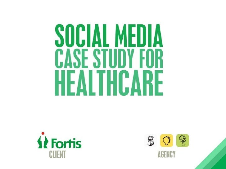 Case study: Social media for Fortis healthcare