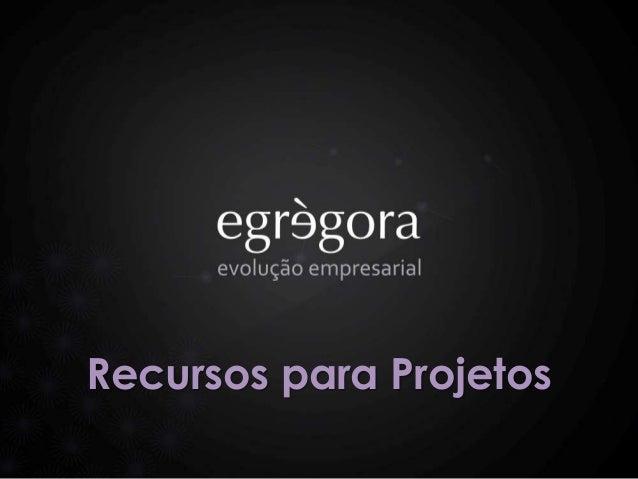 Recursos para Projetos