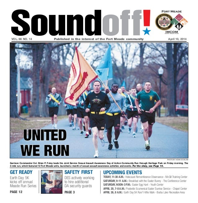 get ready Earth Day 5K kicks off annual Meade Run Series page 12 UPCOMING EVENTS Today, 11:30 a.m.: Holocaust Remembrance ...