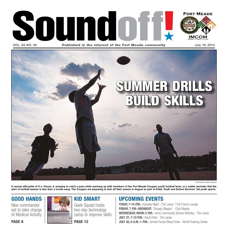 Soundoff! vol. 64 no. 29                           Published in the interest of the Fort Meade community                ...