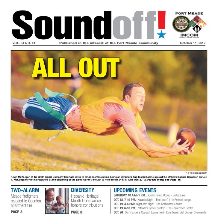 Soundoff! vol. 64 no. 41                         Published in the interest of the Fort Meade communityOctober 11, 2012  ...