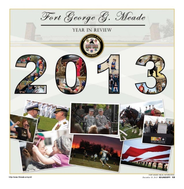 fort meade visual information  http://www.ftmeade.army.mil  December 19, 2013 SOUNDOFF! 13