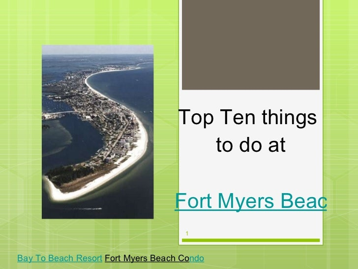 Top Ten things  to do at   Fort Myers Beach Florida Bay To Beach Resort   Fort Myers Beach Co ndo