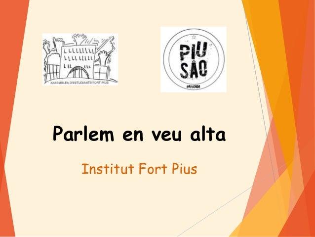 Parlem en veu alta Institut Fort Pius
