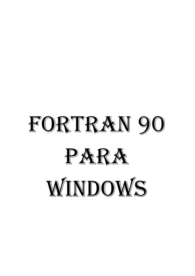 FORTRAN 90  PARA  WINDOWS