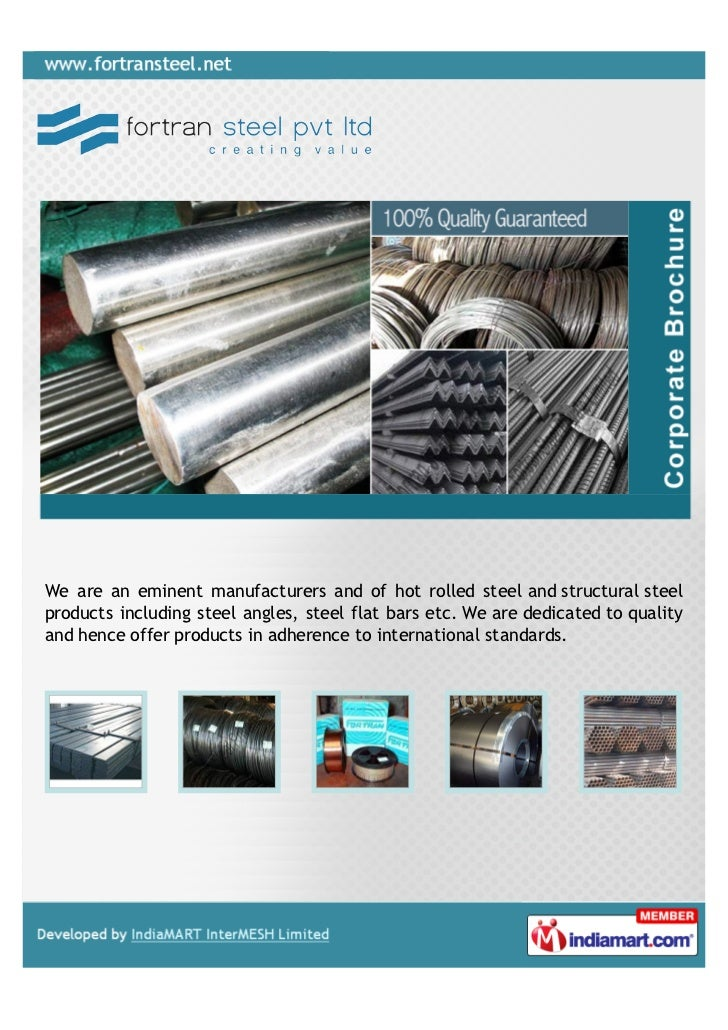 We are an eminent manufacturers and of hot rolled steel and structural steelproducts including steel angles, steel flat ba...