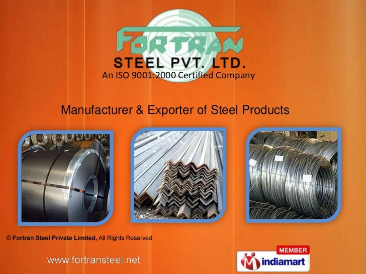 An ISO 9001:2000 Certified Company<br />Manufacturer & Exporter of Steel Products<br />