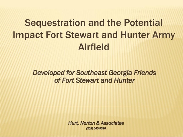 Developed for Southeast Georgia Friends      of Fort Stewart and Hunter           Hurt, Norton & Associates               ...
