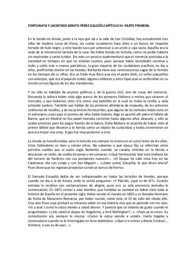 FORTUNATA Y JACINTADE BENITO PÉREZ GALDÓS.CAPÍTULO III- PARTE PRIMERA.  En la tienda de Arnaiz, junto a la reja que da a l...