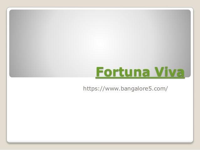 Fortuna Viva https://www.bangalore5.com/
