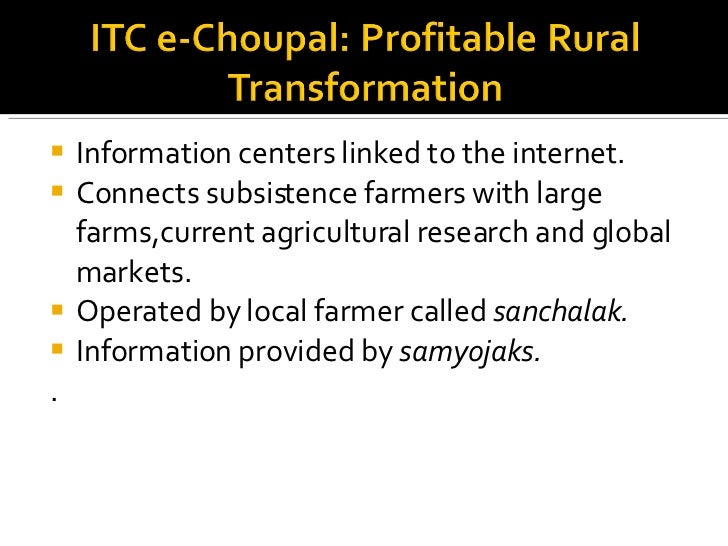 <ul><li>Information centers linked to the internet. </li></ul><ul><li>Connects subsistence farmers with large farms,curren...