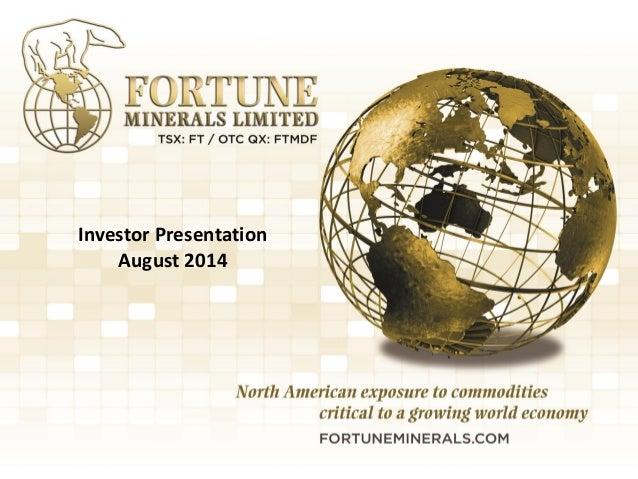 1  Investor Presentation  August 2014