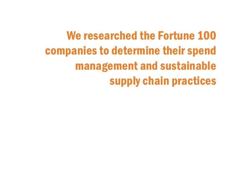 Procurement Practices of Fortune 100 Companies: What You Need to Know About Spend Management Slide 2