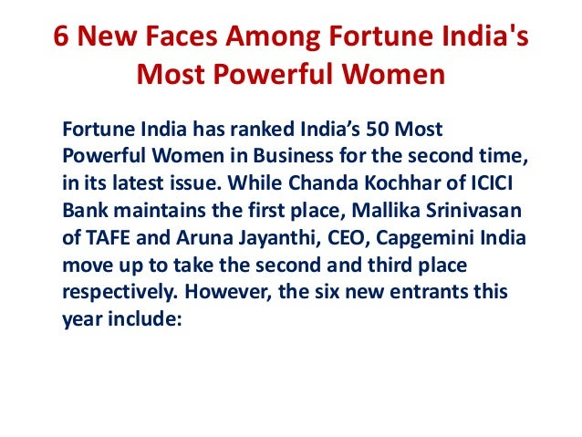 6 New Faces Among Fortune Indias     Most Powerful WomenFortune India has ranked India's 50 MostPowerful Women in Business...