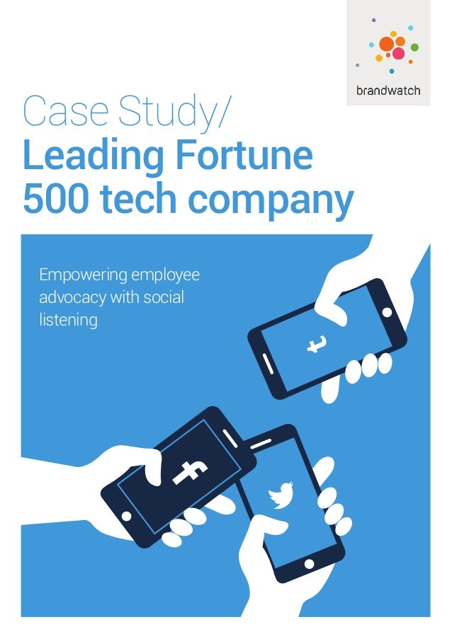 Case Study/ Leading Fortune 500 tech company Empowering employee advocacy with social listening