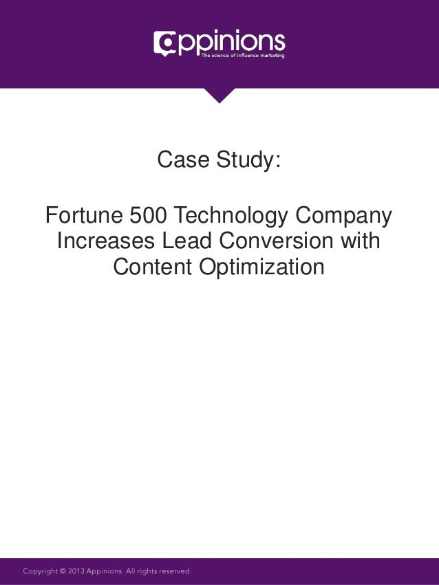 Fortune 500 Technology CompanyIncreases Lead Conversion withContent OptimizationCase Study: