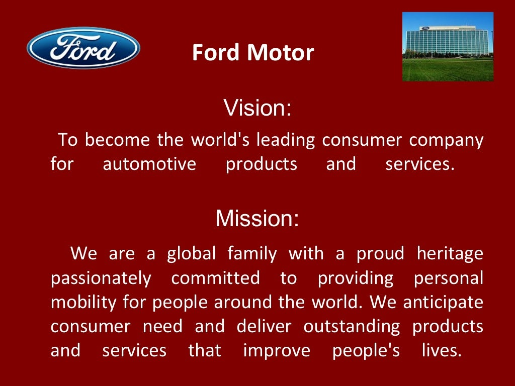 Ford motor vision to become for Ford motor company mission statement