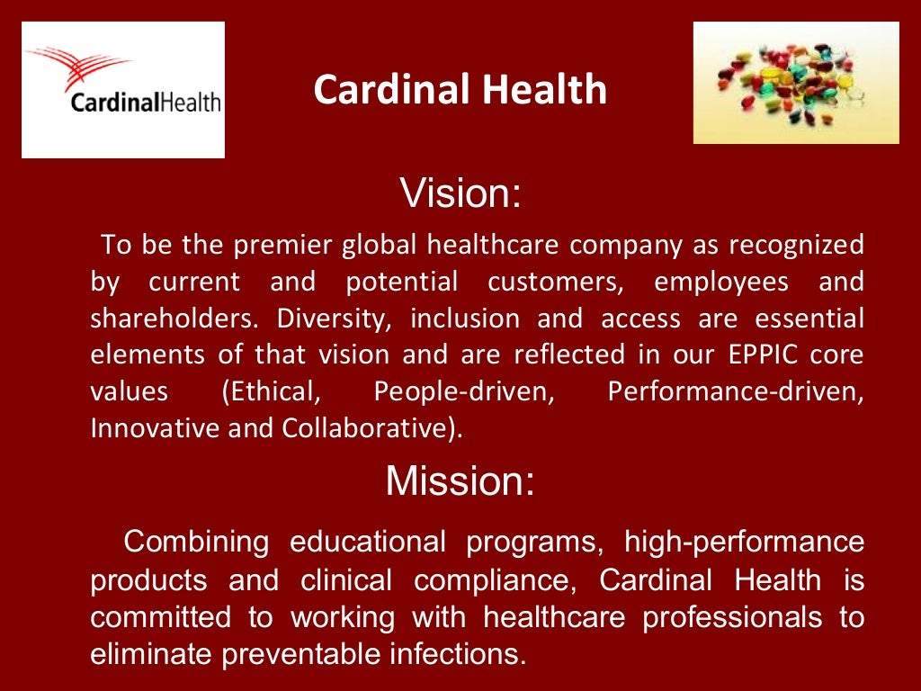 Cardinal Health Vision: To be