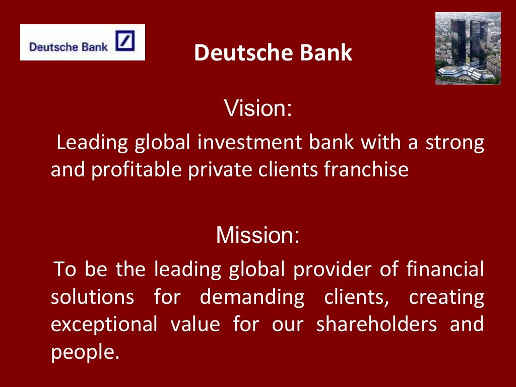 deutsche bank vision: leading global