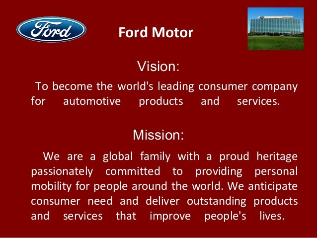 ford motor vision to become