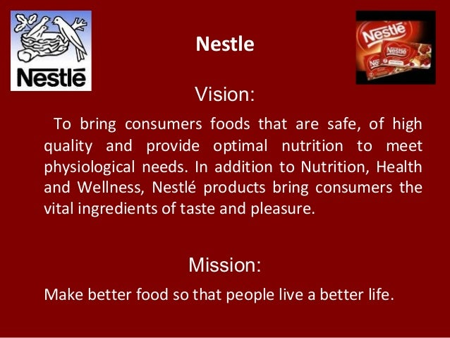 nestle mission vision and objectives Mission, vision & goals  nestle purina,  the chamber fulfills this mission by increasing the competitiveness of its member businesses in local, .