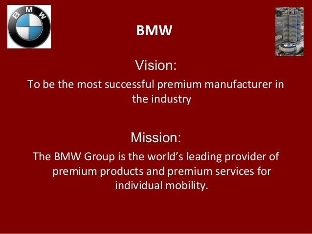 Bmw vision to be the for Vision industries group
