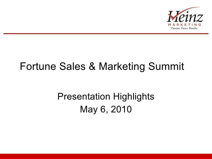 Fortune Sales & Marketing Summit Presentation Highlights May 6, 2010