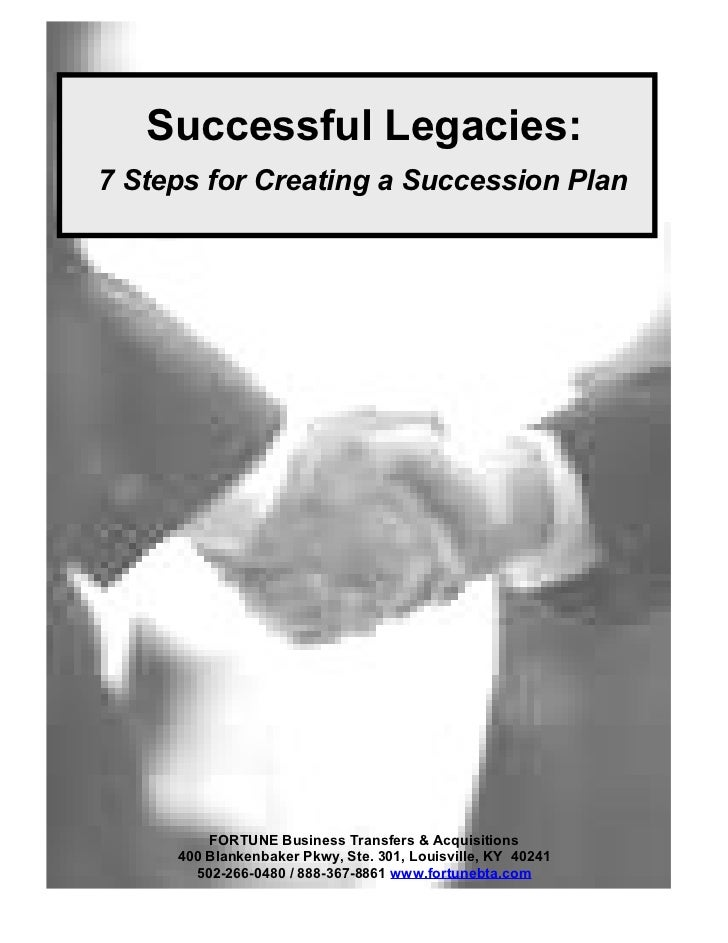Successful Legacies: 7 Steps for Creating a Succession Plan              FORTUNE Business Transfers & Acquisitions      40...