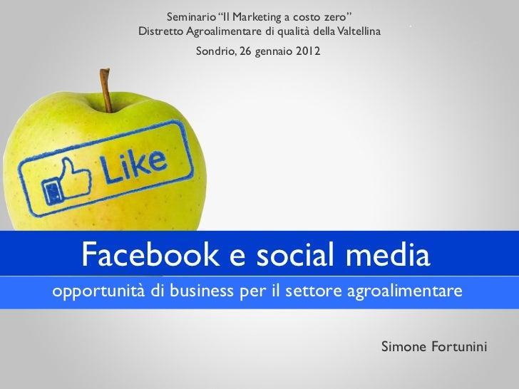 """Seminario """"Il Marketing a costo zero""""           Distretto Agroalimentare di qualità della Valtellina                      ..."""