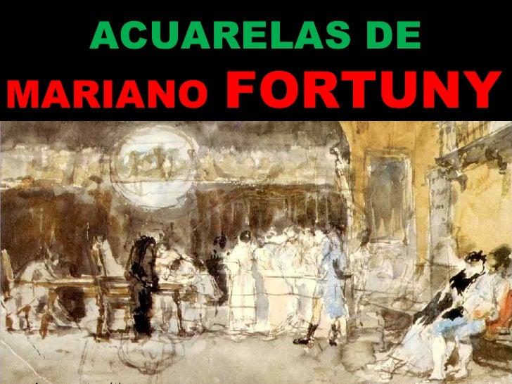 ACUARELAS DE MARIANO   FORTUNY Avance automático