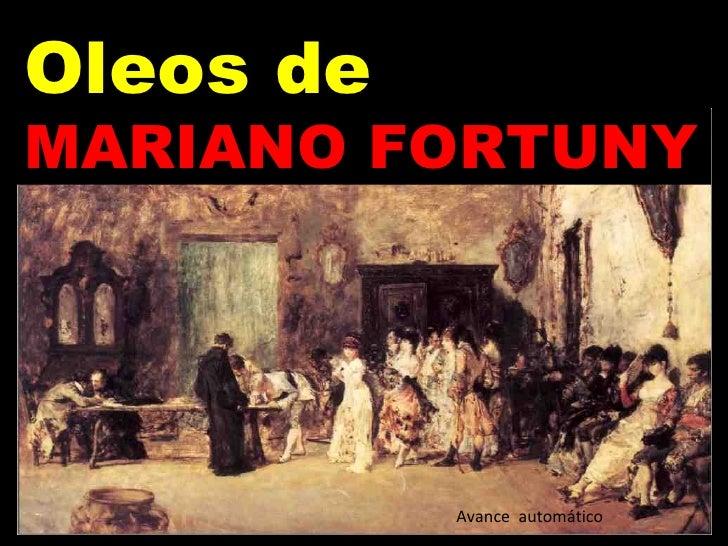 Oleos de MARIANO FORTUNY Avance  automático