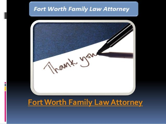 FortWorth Family Law Attorney