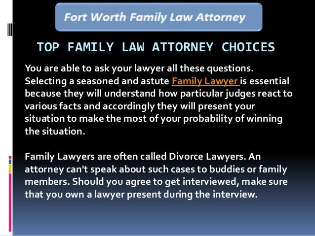 TOP FAMILY LAW ATTORNEY CHOICES You are able to ask your lawyer all these questions. Selecting a seasoned and astute Famil...