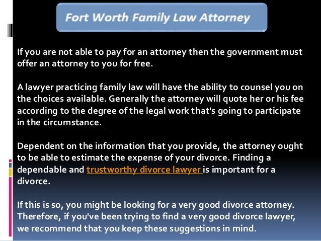 If you are not able to pay for an attorney then the government must offer an attorney to you for free. A lawyer practicing...