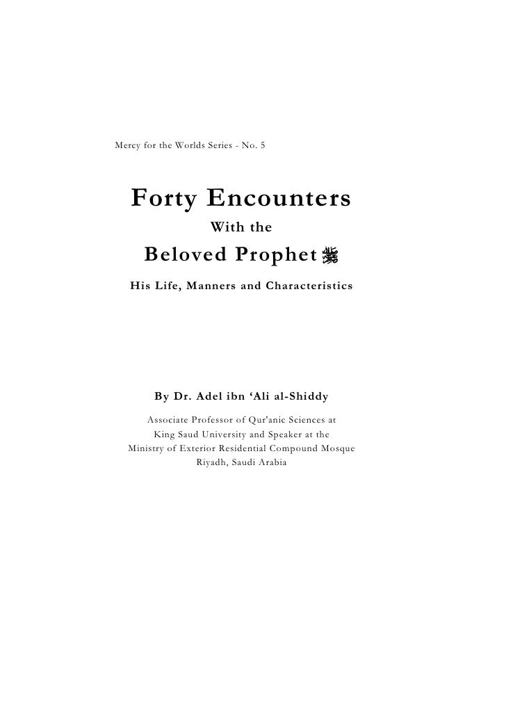 Forty Encounters With the Beloved Prophet                                                  1   Mercy for the Worlds Serie...