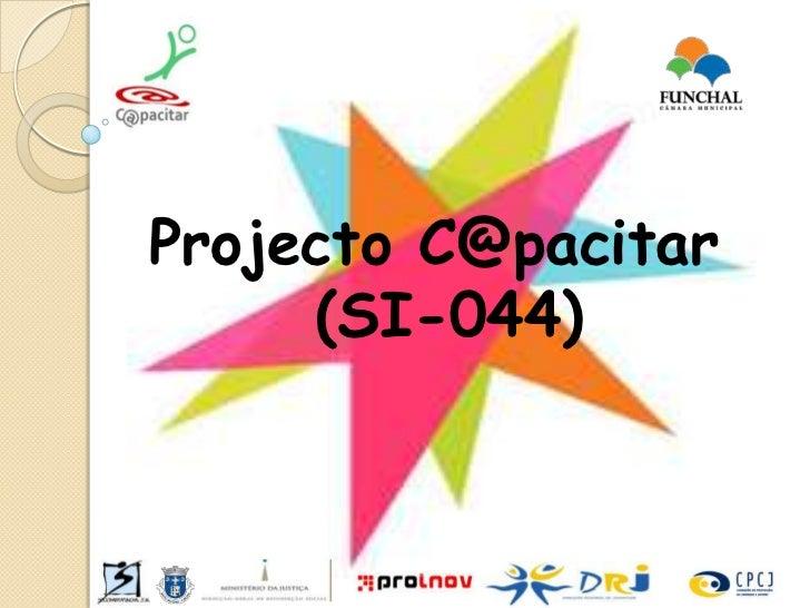 Projecto C@pacitar (SI-044)<br />