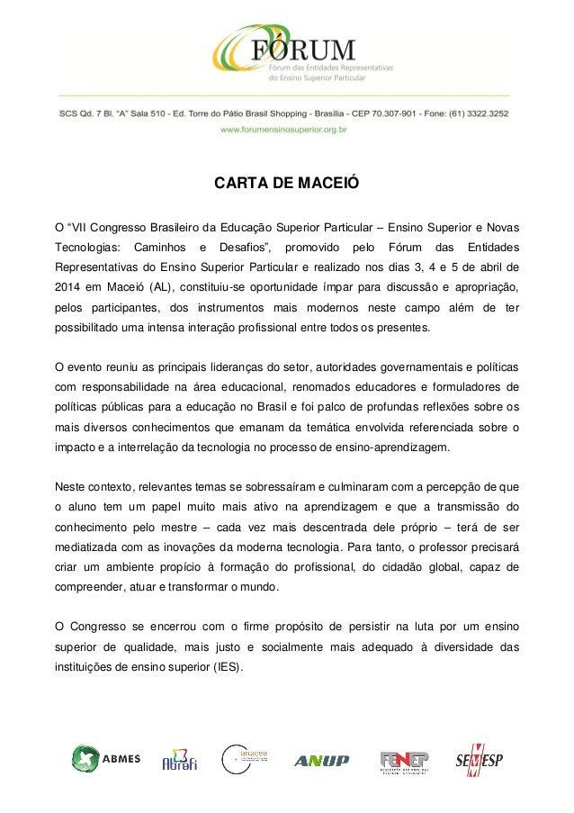 """CARTA DE MACEIÓ O """"VII Congresso Brasileiro da Educação Superior Particular – Ensino Superior e Novas Tecnologias: Caminho..."""