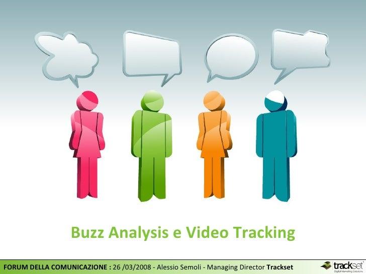 Buzz Analysis e Video Tracking