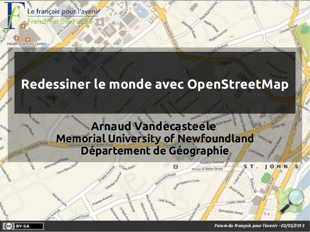 Forum du Français pour l'avenir -02/05/2013 ArnaudArnaud VandecasteeleVandecasteele Memorial University of NewfoundlandMem...