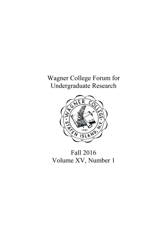 EDITOR'S INTRODUCTION The Wagner Forum for Undergraduate Research is an interdisciplinary journal which provides an arena ...
