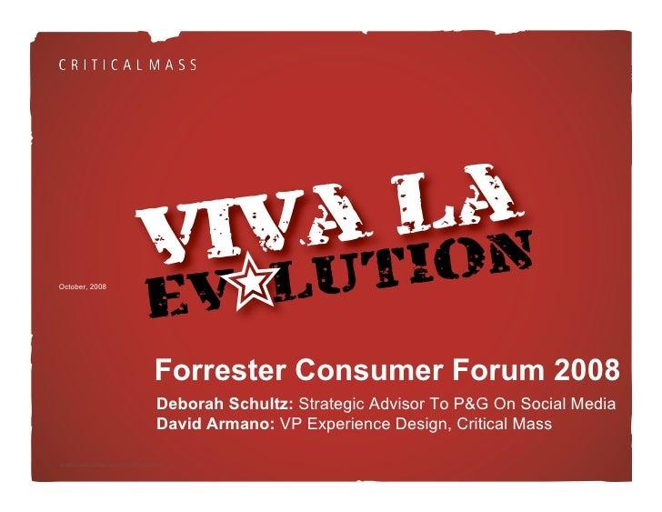 October, 2008                                               Forrester Consumer Forum 2008                                 ...