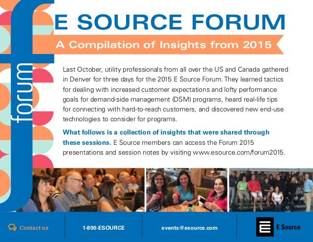 www.esource.com/forum20161 Last October, utility professionals from all over the US and Canada gathered in Denver for thre...