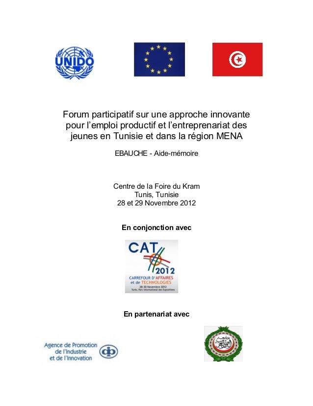 Forum participatif sur une approche innovante pour l'emploi productif et l'entreprenariat des  jeunes en Tunisie et dans l...