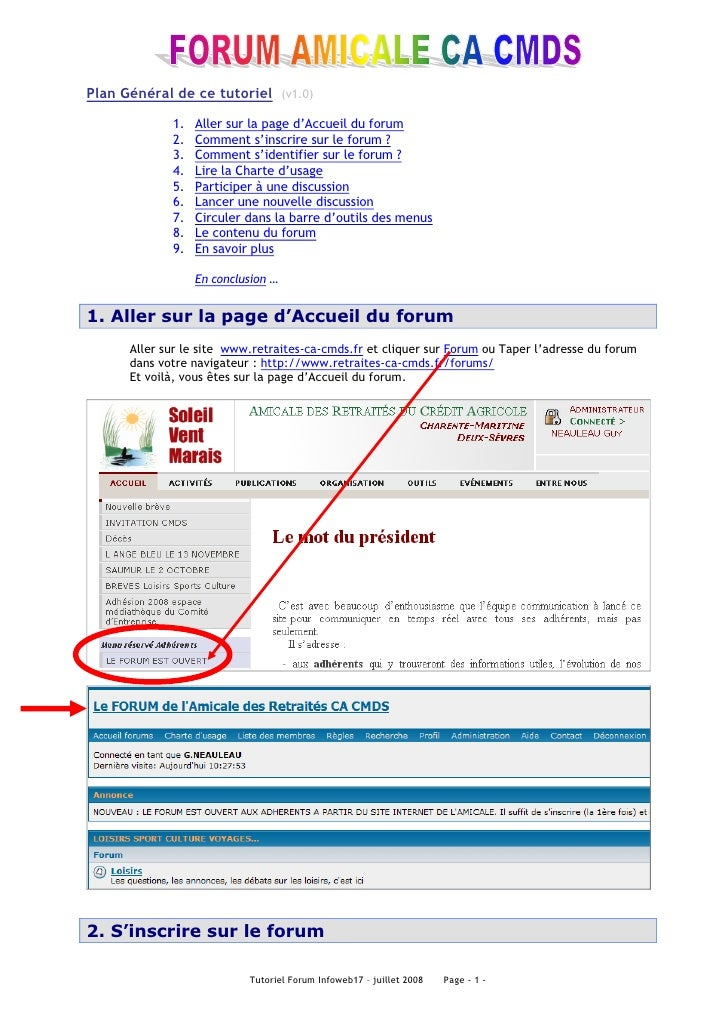 Plan Général de ce tutoriel (v1.0)               1.   Aller sur la page d'Accueil du forum              2.   Comment s'ins...