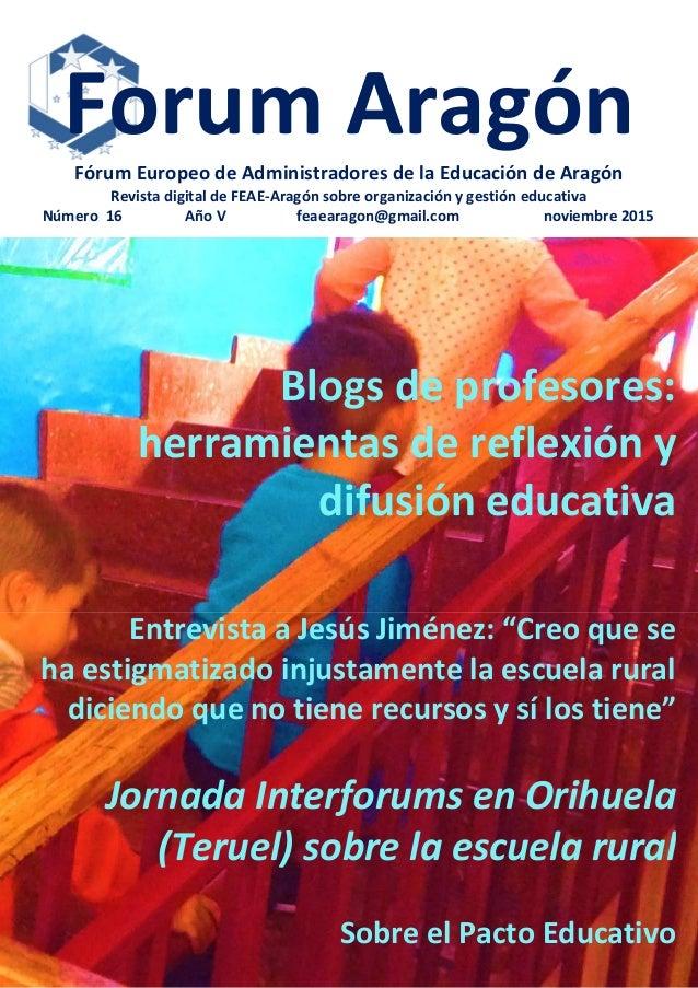 Forum AragónFórum Europeo de Administradores de la Educación de Aragón Revista digital de FEAE-Aragón sobre organización y...
