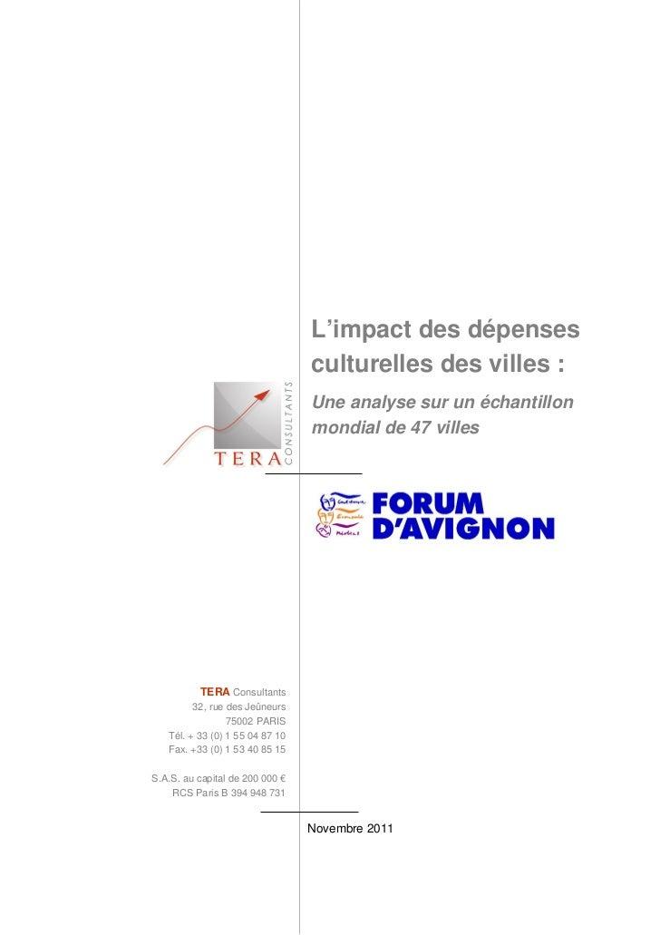 L'impact des dépenses                                 culturelles des villes :                                 Une analyse...