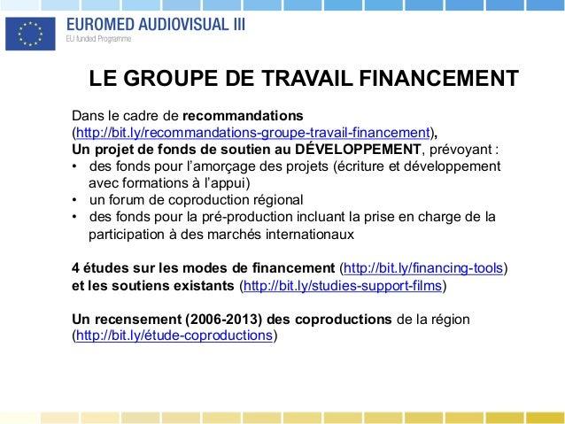 LE GROUPE DE TRAVAIL FINANCEMENT Dans le cadre de recommandations (http://bit.ly/recommandations-groupe-travail-financemen...
