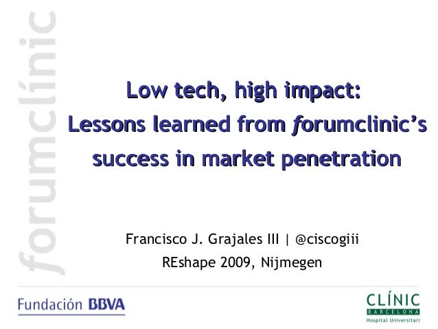 Low tech, high impact:Low tech, high impact: Lessons learned fromLessons learned from fforumclinic'sorumclinic's success i...
